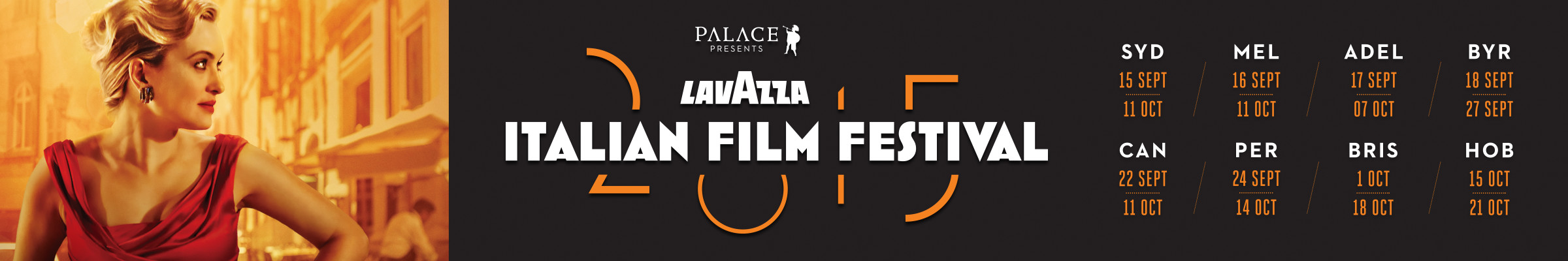 Palace presents the Lavazza Italian Film Festival 2015